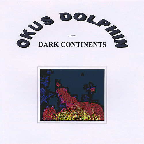 Dark Continents by Okus Dolphin