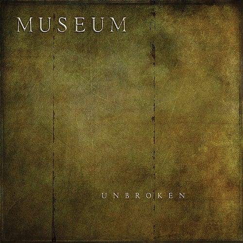 Unbroken by Museum