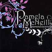 Heartaches and Miracles by Pamela Mcneill
