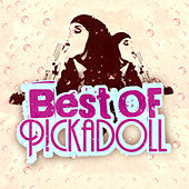 Best Of Pickadoll by Various Artists