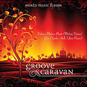 Groove Caravan von Vishwa Mohan Bhatt