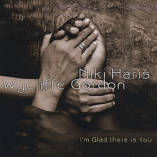 I'm Glad There Is You by Wycliffe Gordon