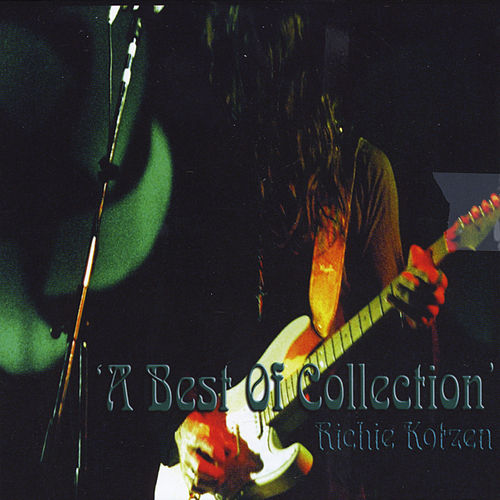 A Best of Collection by Richie Kotzen