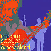 Miriam Speyer & New Blend by Miriam Speyer