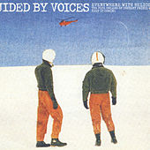 Everywhere With Helicopter by Guided By Voices
