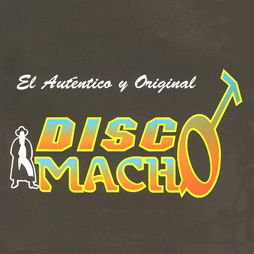 Disco Macho by Banda Machos
