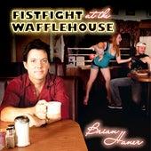 Fistfight At The Wafflehouse by Brian Haner