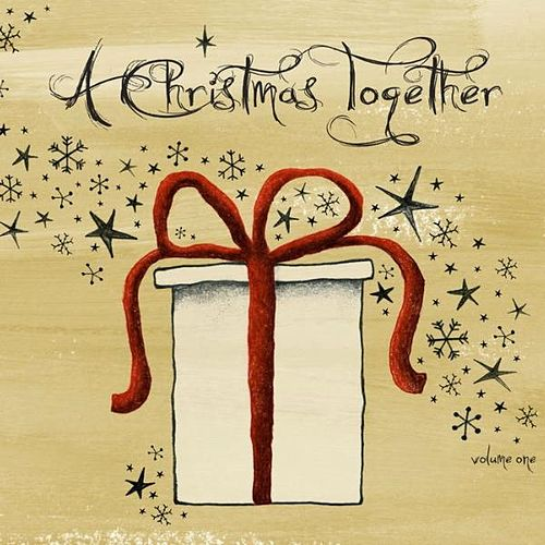 A Christmas Together Vol. 1 by Various Artists