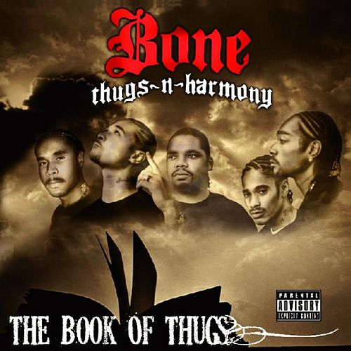 Resultado de imagen para Bone Thugs-n-Harmony - The Book Of Thugs