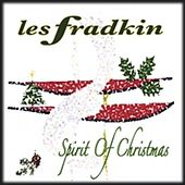 Spirit Of Christmas (Remastered Edition) by Les Fradkin