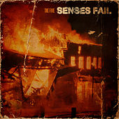 The Fire by Senses Fail