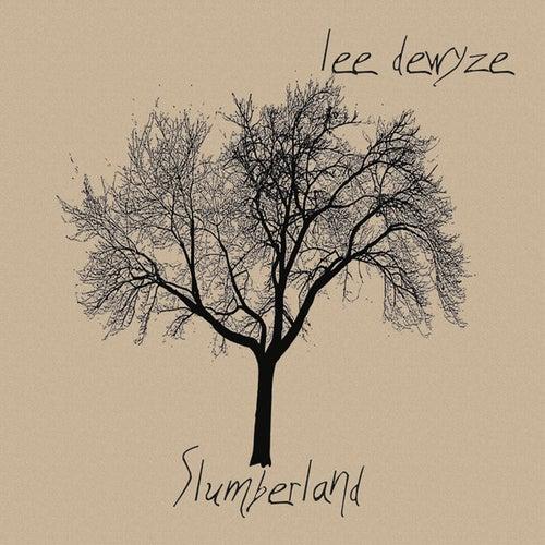 Slumberland by Lee DeWyze
