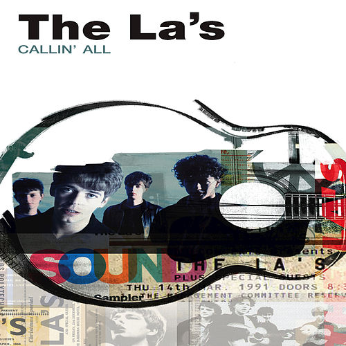 Callin' All by The La's