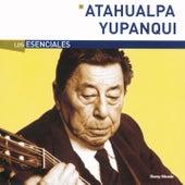 Los Esenciales by Atahualpa Yupanqui