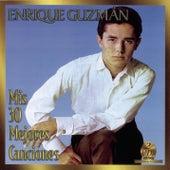Mis 30 Mejores Canciones by Enrique Guzman