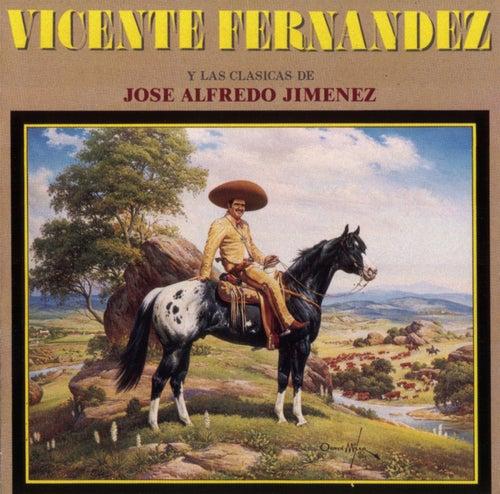 Las Clasicas De José Alfredo Jiménez by Vicente Fernández