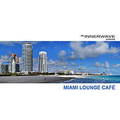 Miami Lounge Café by Various Artists