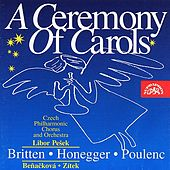 Britten: A Ceremony of Carols - Honegger: Une cantate de Noël - Poulenc: Stabat Mater by Various Artists