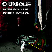 Between Heaven and Hell Instrumentals by Q-Unique