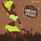 Mpemba Effect Presents: Ambient Afrique by Mpemba Effect