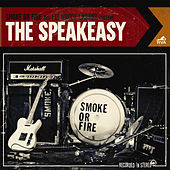 The Speakeasy by Smoke Or Fire