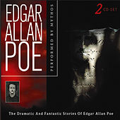 Edgar Allan Poe - the Dramatic and Fantastic Stories of Edgar Allan Poe by Mythos