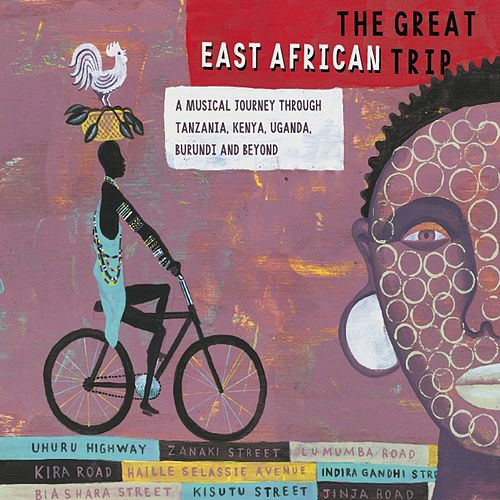 The Great East African Trip by Various Artists
