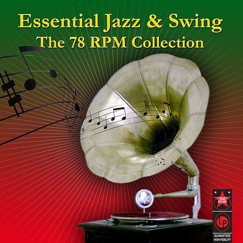 Essential Jazz & Swing - The 78 RPM Collection by Various Artists