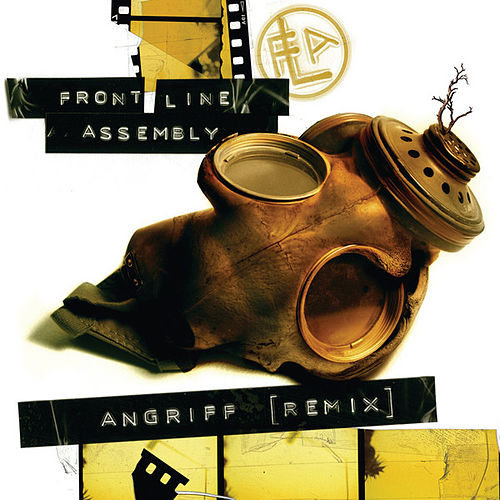 Angriff [Remix] by Front Line Assembly