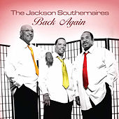 Back Again by Jackson Southernaires