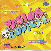 Cumbia Argentina - Pasion Tropical Vol 1 by Various Artists