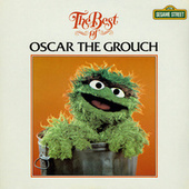 Sesame Street: The Best of Oscar the Grouch by Various Artists