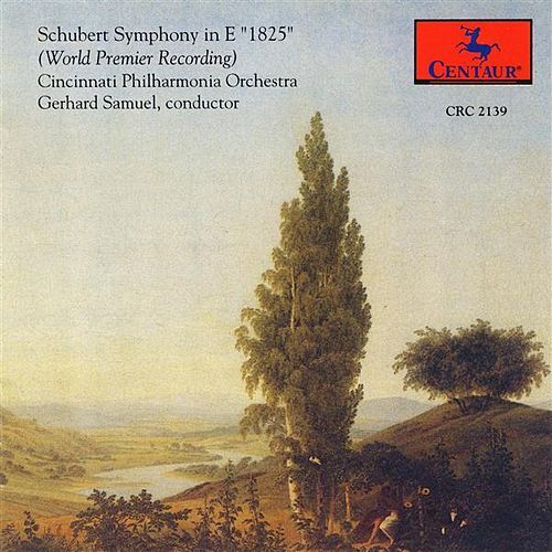 Schubert: Symphony in E major, '1825' by Gerhard Samuel