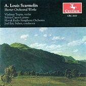 Scarmolin, A.L.: Orchestral Music by Various Artists