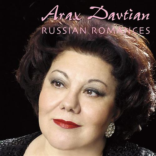 Davtian, Arax: Russian Romances by Various Artists