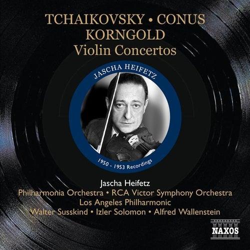 Tchaikovsky, Conus, Korngold: Violin Concertos (1950-1953) by Jascha Heifetz