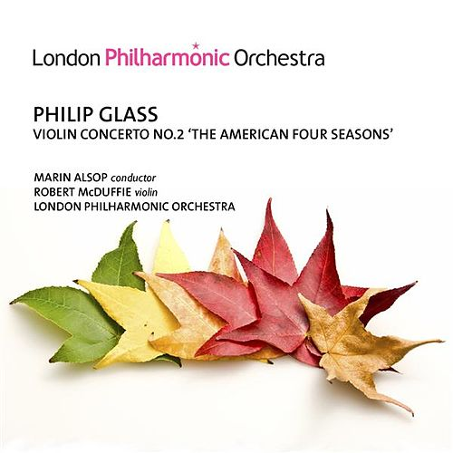 Glass: Violin Concerto No. 2, 'The American Four Seasons' by Marin Alsop