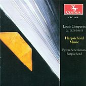 Couperin, L.: Harpsichord Music by Byron Schenkman