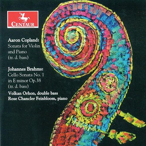 Copland, A.: Violin Sonata / Brahms, J.: Cello Sonata No. 1 (Arr. G. Karr) by Various Artists