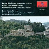 Bloch, E.: Suite for Viola and Orchestra / Vaughan Williams, R.: Flos Campi by Various Artists