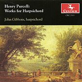 Purcell, H.: Harpsichord Music by John Gibbons