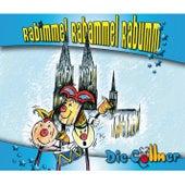 Rabimmel Rabammel Rabumm by Die Cöllner