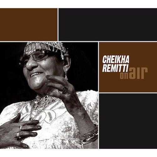 On Air by Cheikha Remitti