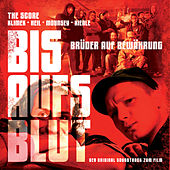 Bis aufs Blut - The Score by Klimek