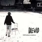 100 Broken Windows by Idlewild