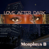 Love After Dark by Morpheus B