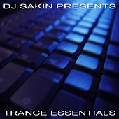 DJ Sakin pres. Trance Essentials Vol.1 (New Electro Techno) by Various Artists