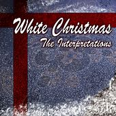 White Christmas (The Interpretations) by Various Artists