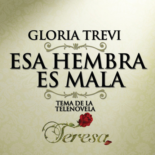 Esa Hembra Es Mala by Gloria Trevi