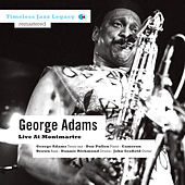 Live at Montmartre by George Adams